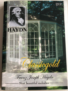 Franz Joseph Haydn - Most beautiful melodies DVD 2003 / Classicgold collection / Performed by Wolfgang van Eyck / Art Media (8716718714789)