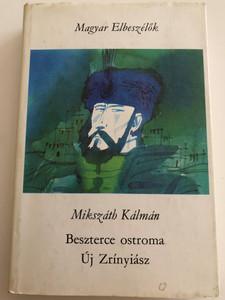 Beszterce ostroma - Új Zrínyiász by Mikszáth Kálmán / Magyar Elbeszélők / Szépirodalmi Könyvkiadó 1974 / Illustrations by Kass János (BeszterceOstroma)