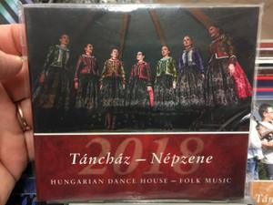 Táncház - Népzene 2018 / Hungarian Dance House - Folk Music / Hagyományok Háza Audio CD 2018 / HHCD 0117