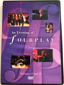 An evening of Fourplay DVD Volumes I and II / Bob James, Lee Ritenour, Nathan East, Harvey Mason / Special Guests: Chaka Khan, Phillip Bailey, Phil Perry / Eagle Vision (5034504908574)