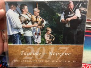 Táncház - Népzene 2017 / Hungarian Dance House - Folk Music / Hagyományok Háza Audio CD 2017 / HHCD 0116