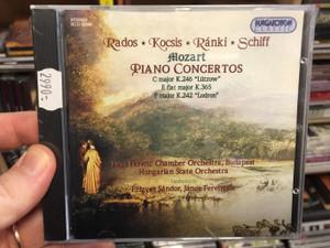 Rados, Kocsis, Ranki, Schiff / Mozart - Piano Concertos / C major K. 246 ''Lutzow'', E flat major K. 365, F major K. 242 ''Lodron'' / Liszt Ferenc Chamber Orchestra, Hungarian State Orchestra / Hungaroton Classic Audio CD 2001 Stereo / HCD 32046