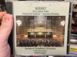 Kodály – Háry János Suite, Dances Of Galánta, Summer Evening / Budapest Symphony Orchestra Of The Hungarian Radio, András Ligeti / Hungarian Radio Budapest Audio CD 1991 Stereo / KR 2214-1