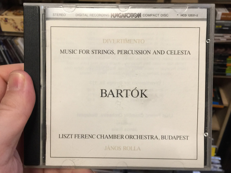 Divertimento – Music For Strings, Percussion And Celesta - Bartók / Liszt Ferenc Chamber Orchestra, Budapest, János Rolla ‎/ Hungaroton ‎Audio CD 1984 Stereo / HCD 12531-2