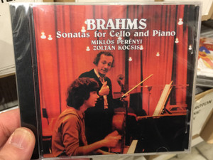 Brahms - Sonatas For Cello And Piano / Miklós Perényi, Zoltán Kocsis ‎/ Hungaroton Audio CD 1980 / HCD 12123