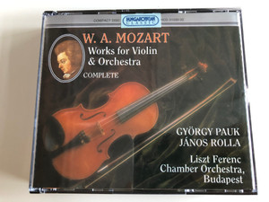 W. A. Mozart - Works For Violin & Orchestra: Complete / György Pauk, János Rolla, Liszt Ferenc Chamber Orchestra, Budapest / Hungaroton Classic 3x Audio CD 1995 Stereo / HCD 31030-32