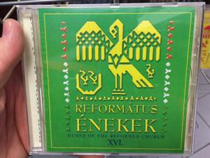 Református Énekek 16. Audio CD 2017 Hymns of the Reformed Church / Organ: Alföldy-Boruss Csilla / 13 Protestant choirs of the Carpathian Basin / BGCD 234 (5998272708920)