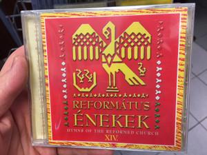Református Énekek 14. Audio CD 2015 Hymns of the Reformed Church / Organ: Tóka Ágoston / 18 Protestant choirs of the Carpathian Basin / BGCD 229 (5998272708852)