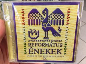 Református Énekek 9. Audio CD 2010 Hymns of the Reformed Church IX. / Organ: Pálúr János / Conducted by: Arany János, Berkesi Sándor, Cseri Zsófia / 15 Reformed choirs of the Carpathian Basin / BGCD 210 (5998272708531)
