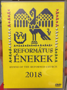 Református énekek DVD 2018 Hymns of the reformed church 2018 / Organ: Szabó Balázs / 16 Protestant Choirs from the Carpathian Basin / BGDVD 13 / Periferic Records (5998272708982)