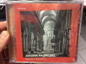Johann Pachelbel - Márton Borsányi cembalo, organ / Klanglogo / Audio CD 2017 / Rondeau Production GmbH (4037408015196)
