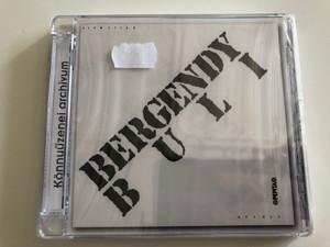 Bergendy Szalonzenekar – Buli / Hungaroton Audio CD 2009 / PDKCD0041
