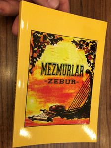 Mezmurlar (Zebur) (Zabur) / Psalms in Turkish - New translation from the original Hebrew language / Kitabi Mukaddes Sirketi / Paperback 2011 (9789754620290)