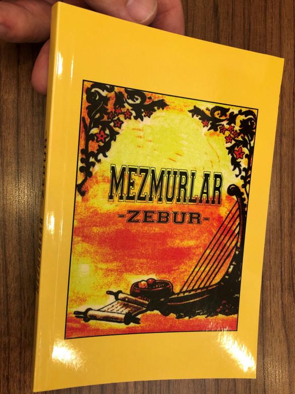 Mezmurlar (Zebur) (Zabur) / Psalms in Turkish - New translation from the original Hebrew language / Kitabi Mukaddes Sirketi / Paperback 2011 (9789754620290)