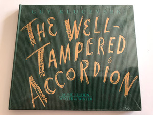 Guy Klucevsek ‎– The Well-Tampered Accordion / Music Edition / Winter & Winter ‎Audio CD 2004 / 910 106-2