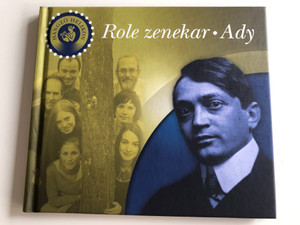 Role zenekar - Ady / Hangzó Helikon / Balázs Zoltán, Bodor Emese, Nagy Edina, Nagy Tivadar, Salamon Orsolya / Hungarian Poetry by Endre Ady with Audio CD / Harcover 2011 / HE1310 (9789632272917)