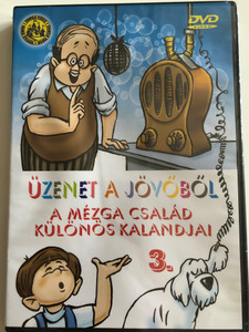 Üzenet a jövőből - A Mézga család különös kalandjai 3. DVD Special Adventures of the Mezga family / Directed by Nepp József, Ternovszky Béla / Hungarian cartoon series / 5 episodes (5996051510108)