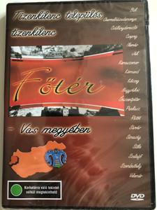 Főtér - Vas megyében DVD Hungarian educational film / Directed by Csenterics Ágnes, Gábor Péter, Varga Zs. Csaba H.S.D. / Presented by Acél Réka, Csete BeátaDiscover Hungary / Ethnographic film series (5996357312130)