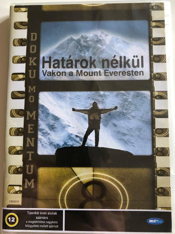 Blindsight DVD 2006 Határok nélkül - Vakon a Mount Everesten / Directed by Lucy Walker / Featuring: Erik Weihenmayer, Sabriye Tenberken, Kyila, Tashi Pasang, Tenzin, Dachung, Gyenshen, Sonam Bhumtso (5998133157638)