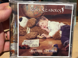 Kövi Szabolcs – Aludj Szépen / Audio CD 2014 / CDBABA