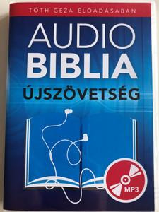 Audio Biblia MP3 CD Újszövetség / Hungarian language Audio Bible - New Testament / Tóth Géza Előadásában / Read by Géza Tóth (NTAudioBibleHUN)