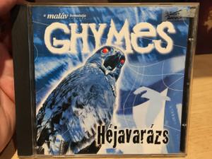 A matav bemutatja Ghymes – Héjavarázs / Capitol Records Audio CD 2002 / 0724354380624 CD