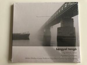 Lengyel Tangó (Víg Mihály Dalai) / Ágoston Orchestra / Lakatos Monika, Lovasi Andras, Polya Bea, Szaloki Agi, Vig Mihaly / Gryllus Audio CD 2014 / GCD 136