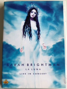 Sarah Brightman - La Luna DVD 2001 Live in Concert / La Lune, Who wants to live Forever, Pie Jesu, Nessun Dorma, Phantom of the Opera, Time to say goodbye (724349252691)