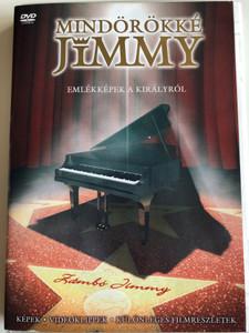 Mindörökké Jimmy DVD 2002 Zámbó Jimmy - Emlékképek a királyról / Képek, Videoklippek, Különleges Filmrészletek / Magneoton (5050466213525)