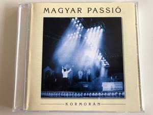 Magyar Passió - Kormorán / Szabad Tér Produkció Audio CD 2001 / 01/2001