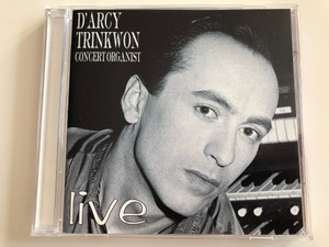 D'arcy Trinkwon - Concert Organist - Live / Phoenix Discs Audio CD Stereo / PD 0001