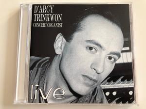 D'arcy Trinkwon - Concert Organist - Live / Phoenix Discs Audio CD Stereo / PD 0001