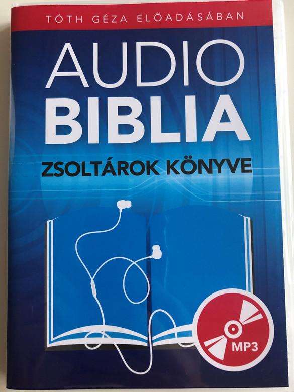 Hungarian Audio Bible - The Book of Psalms / Audio Biblia - Zsoltárok könyve / Tóth Géza előadásában / Read by Tóth Géza / MP3 Audio CD 2010 / AudioBiblia.hu