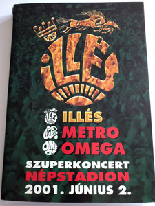 Illés - Szuperkoncert DVD 2001 Népstadion 2001 június 2 / Ne gondold, Légy jó kicsit hozzám, Sárika, Amikor én még kissrác voltam / Mega (5998318764255)