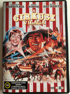 Circus World DVD 1964 A Cirkusz világa / Directed by Henry Hathaway / Starring: Claudia Cardinale, John Wayne, Rita Hayworth (5996051840175)