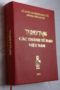 Christian martyrs of Vietnam / Illustrated book / Truyện tranh - Các thánh tử đạo việt nam / Hardcover 2013 / Illustrations by Thay Lian / Text by Giuse Pham Duc Tuan (3070100013802)