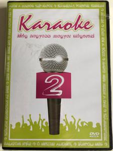 Karaoke 2 DVD 2006 Még nagyobb magyar slágerek! / Even greater Hungarian Hits / Beatrice, Caramel, Demjén Ferenc, Edda, Hofi, Hungária, Kistehén Tánczenekar / EMI (0094637133194)