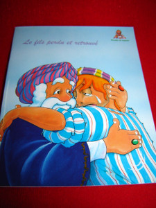 Le Fils Perdu Et Retrouve / French Bible Storybook for Children / France