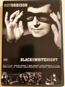 Roy Orbison - Black & White Night DVD 1999 With Friends: Jackson Browne, T Bone Burnett, Elvis Costello, Bonnie Raitt, Bruce Springsteen, Tom Waits (5060009238267)