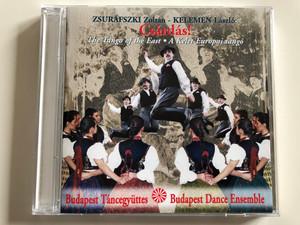 Zsurfszki Zoltan, Kelemen Laszlo: Csárdás! / The Tango Of The East = A Kelet-Európai Tangó / Budapest Dance Ensemble / Budapest Táncegyüttes Audio CD 1999 / BPTE001