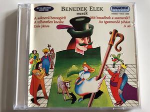 Benedek Elek Mesék - A soknevu hercegurfi, A tehetetlen kecske, Eros Janos / Mit beszelnek a szamarak?, Az Igazmondó Juhász, A so / Hungaroton Classic Audio CD 1980 Stereo / HCD 14268