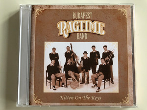 Budapest Ragtime Band ‎– Kitten On The Keys / Budapest Ragtime Band Audio CD / BRB CD008