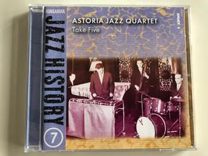 Astoria Jazz Quartet – Take Five / Hungarian Jazz History 7 / Hungaroton Audio CD 2001 / HCD 71082