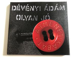 Dévényi Ádám – Olyan Jó / Atmenetikaba't / Gryllus Audio CD 2008 / GCD 074