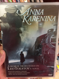 Anna Karenina DVD 2003 A Musical drama based on Leo Tolstoy's Novel / Directed by Irina Taimanova / Music: Vladislav Uspensky / Libretto: Jotaarkka Pennanen / Poetic text by Tatiana Kalinina (8712177049417)