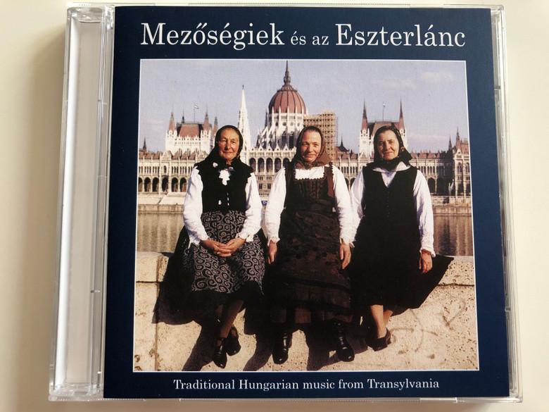Mezőségiek És Az Eszterlánc / Traditional Hungarian music from Transylvania / Fonó Records Audio CD 2001 / BAL 002