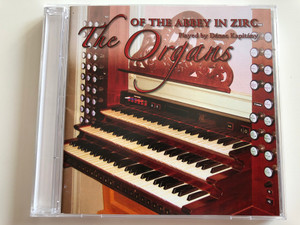 The Organs of the Abbey In Zirc / Playes by Denes Kapitany / Audio CD 2006 / 2006/ORG