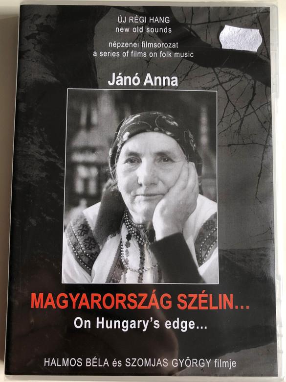 Magyarország szélin (1997) DVD On Hungary's edge / Directed by Halmos Béla, Szomjas György / Népzenei filmsorozat - A series of films on Hungarian folk music / DVD Nr. 4 (HungarianFolkDVD4)