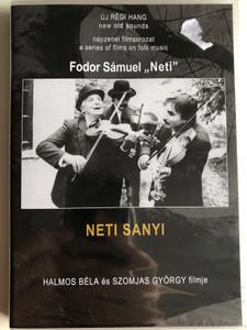 "Neti Sanyi (2000) Fodor Sámuel ""Neti"" / Directed by Halmos Béla, Szomjas György / Népzenei filmsorozat - A series of films on Hungarian folk music / DVD Nr. 7 (HungarianFolkDVD7)"
