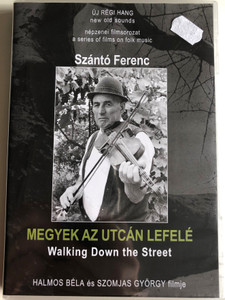 """Megyek az utcán lefelé (2001) Walking Down the Street / Neti Sanyi (2000) Fodor Sámuel """"Neti"""" / Directed by Halmos Béla, Szomjas György / Népzenei filmsorozat - A series of films on Hungarian folk music / DVD Nr. 9 (HungarianFolkDVD9)"""